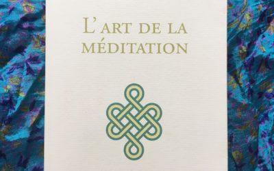 L'art de la méditation, pour méditer avec Matthieu Ricard