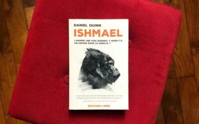 Ishmaël, le conte philosophique de Daniel Quinn